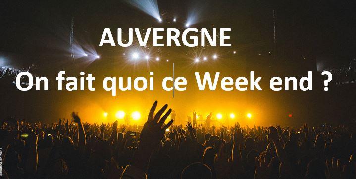 L'agenda de Clermont Ferrand et alentours : «Qu'est ce qu'on fait ce week end ?»